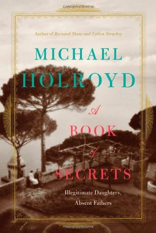 A Book of Secrets by Michael Holroyd