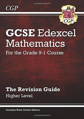 GCSE Maths Edexcel Revision Guide: Higher - for the Grade 9-1 Course