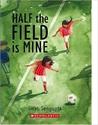 Half the Field is Mine by Swati Sengupta