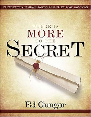 There is More to the Secret: An Examination of Rhonda Byrne's Bestselling Book 'The Secret'