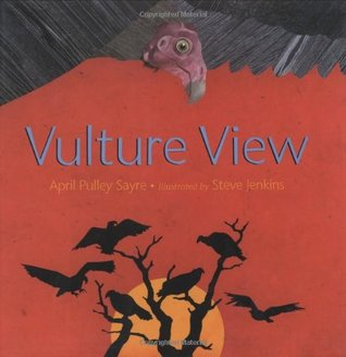 Vulture View by April Pulley Sayre