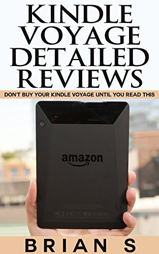 Kindle Voyage Detailed Reviews: Don't buy your Kindle Voyage until you read this (kindle voyage, kindle paperwhite, kindle cover, kindle origami covers, kindle ebook reader)