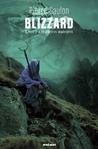 Les Guerres Madrières (Blizzard, #2)