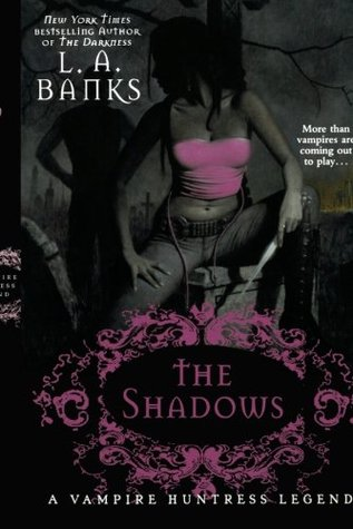 The Shadows: A Vampire Huntress Legend (Vampire Huntress Legend series)
