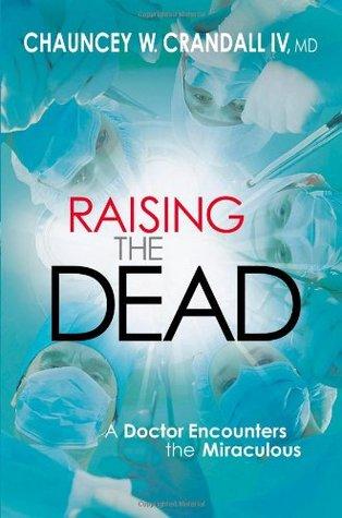 Raising the Dead by Chauncey W. Crandall