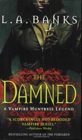 The Damned (Vampire Huntress, #6)
