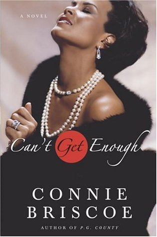 Can't Get Enough by Connie Briscoe