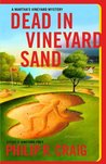 Dead in Vineyard Sand (Martha's Vineyard Mystery #17)