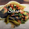 Savor: Stories of Community, Culture and Food