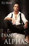 Evan's Alphas (Evan's Alphas, #2)