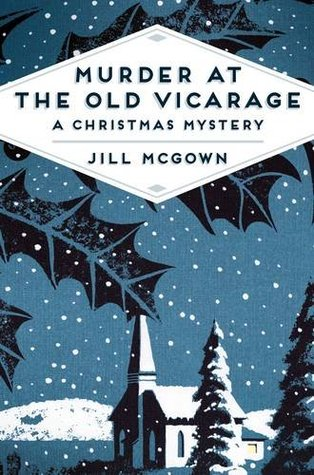 Murder at the Old Vicarage: A Christmas Mystery