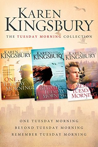 The Tuesday Morning Collection: One Tuesday Morning / Beyond Tuesday Morning / Remember Tuesday Morning (9/11, #1-3)