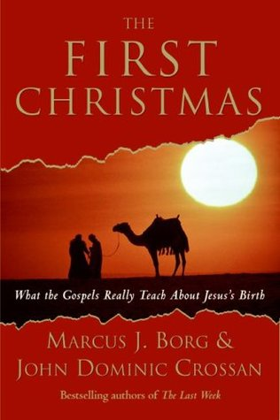 The First Christmas by Marcus J. Borg