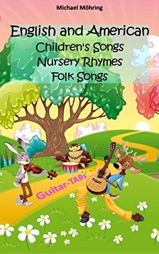 English and American Children's Songs, Nursery Rhymes, Folk Songs: Guitar TABs