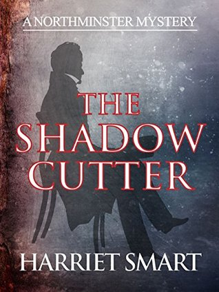 The Shadowcutter(The Northminster Mysteries 3)