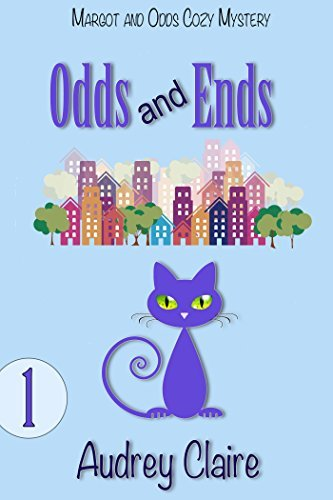 Odds and Ends (Margot and Odds #1)