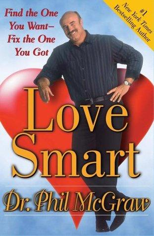 Love Smart by Phillip C. McGraw