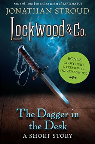 The Dagger in the Desk by Jonathan Stroud