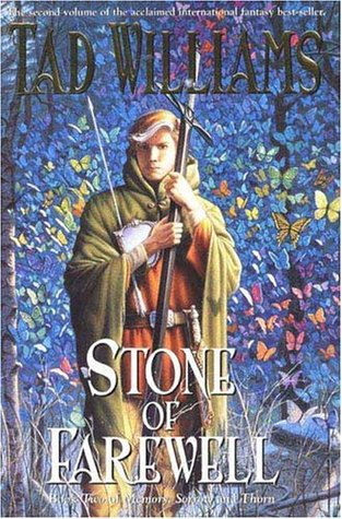 Stone of Farewell (Memory, Sorrow, and Thorn, #2)