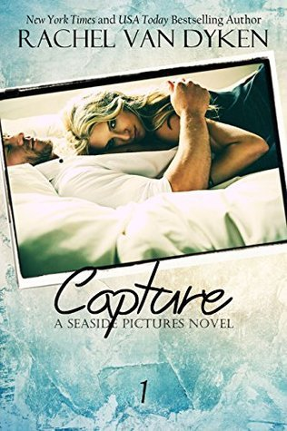 Capture (Seaside Pictures, #1)