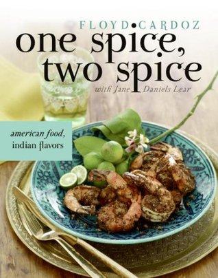 One Spice, Two Spice by Floyd Cardoz
