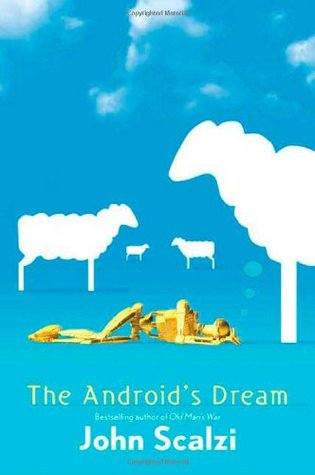 The Android's Dream (The Android's Dream #1)