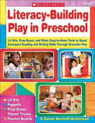 Literacy-Building Play in Preschool