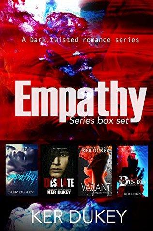 The Empathy series Box set by Ker Dukey