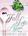 Fall In Love Again by Christina C. Jones
