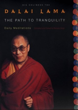 The Path to Tranquility by Dalai Lama XIV