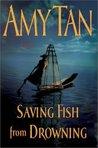 Saving Fish from ...
