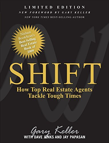 SHIFT: How Top Real Estate Agents Tackle Tough Times: How Top Real Estate Agents Tackle Tough Times