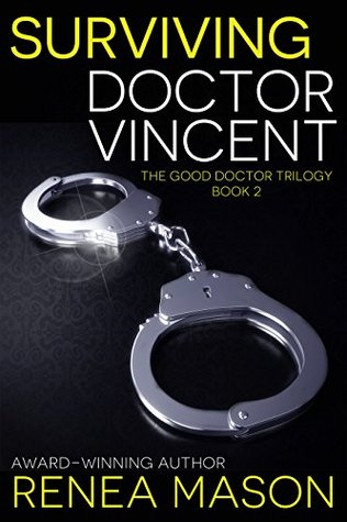 Surviving Doctor Vincent by Renea Mason