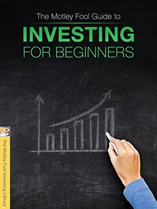 The Motley Fool Guide to Investing for Beginners
