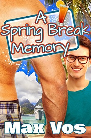 A Spring Break Memory (Memories Series Book 4)