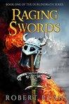 Raging Swords (The Durlindrath Series #1)