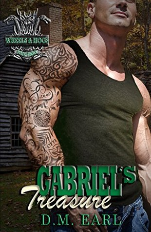 Gabriels Treasure (Wheels & Hogs #3)...