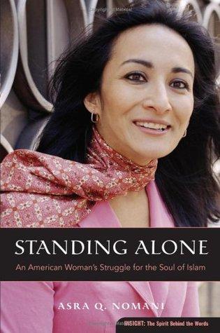 Standing Alone by Asra Nomani