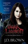 Dark Liaison (Ema Marx #2)
