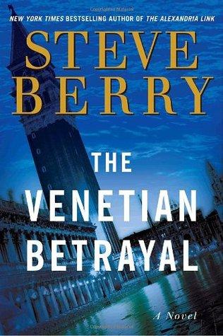 The Venetian Betrayal by Steve Berry