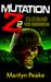 Mutation Z: Closing the Bor...