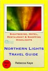 Northern Lights (Aurora Borealis), Norway Travel Guide - Sigh... by Rebecca Kaye