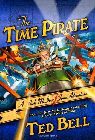 The Time Pirate by Ted Bell
