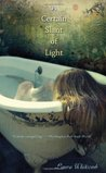 A Certain Slant of Light (Light, #1)