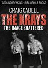 The Kray Brothers: The Image Shattered