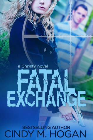 Fatal Exchange by Cindy M. Hogan
