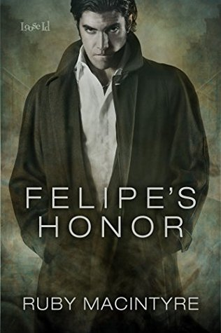 Felipe's Honor (Desires of the Dark Breed Book 1)