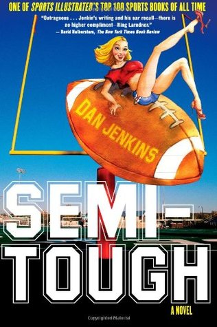 Semi-Tough by Dan Jenkins