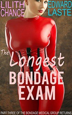 the-longest-bondage-exam-medical-bdsm-the-bondage-medical-group-returns-book-3