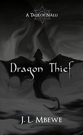 Dragon Thief (A Tale of Nälu Book 2)
